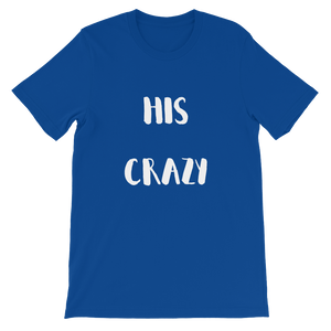 His Crazy Script Short-Sleeve Unisex T-Shirt