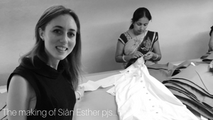 The making of Siân Esther pjs...