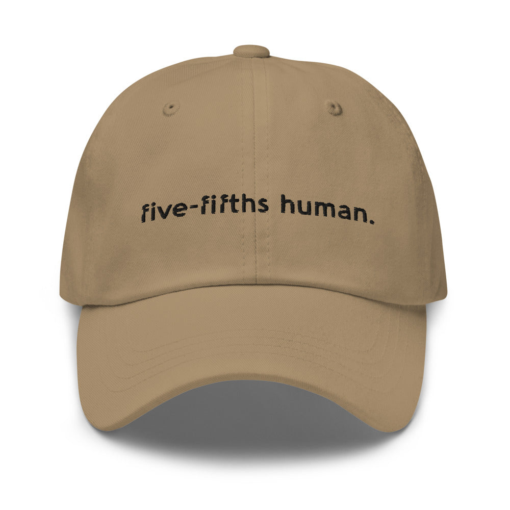 Five-Fifths Human {in black} Dad Hat