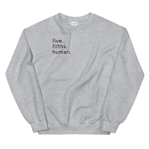 Five-Fifths Human Pocket {in black} Unisex Sweatshirt
