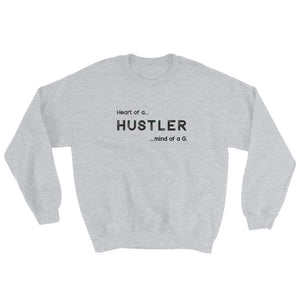 Heart of a HUSTLER Unisex Sweatshirt