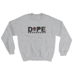 DOPE {in black} Unisex Sweatshirt