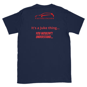 It's a Juke Thing... T-Shirt