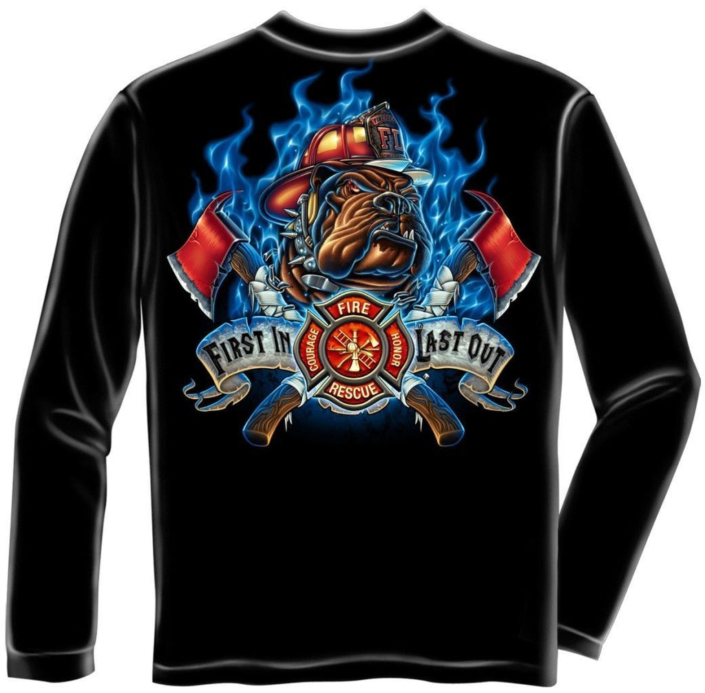Erazor Bits Long Sleeve T-Shirt - Fire Fighter - First In and Last Out -  Black