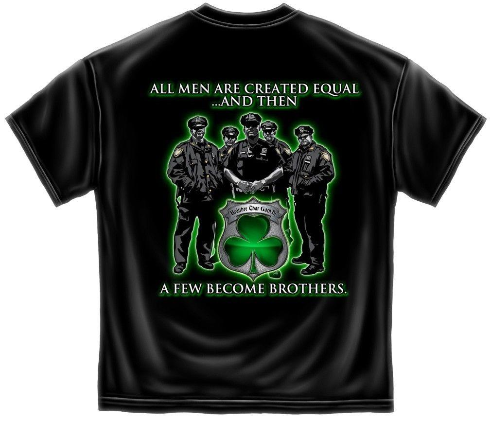 Erazor Bits T-Shirt - Police - Irish Brotherhood - All Men Are Created Equal