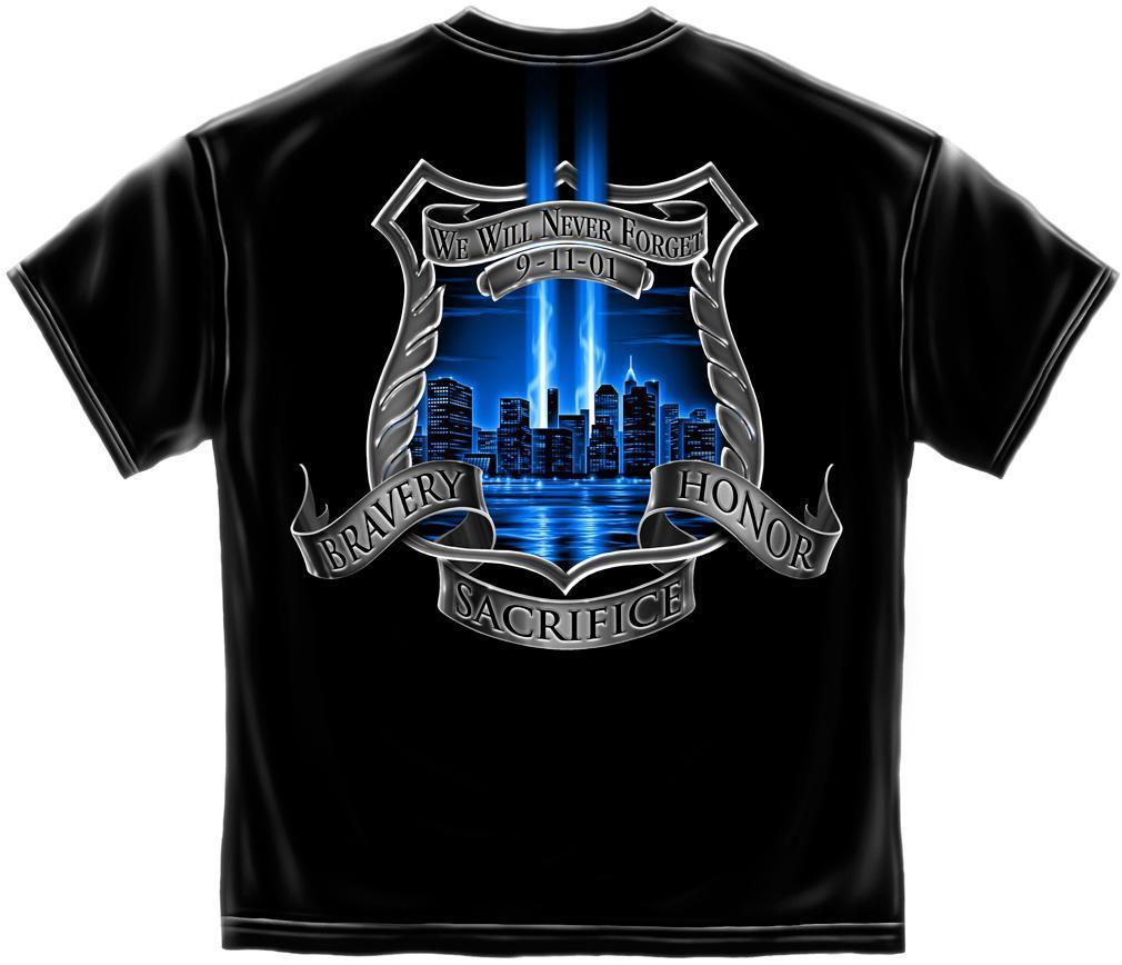 Erazor Bits T-Shirt - Law Enforcement - Police Fire Dept EMS - 9/11/2001 We Will