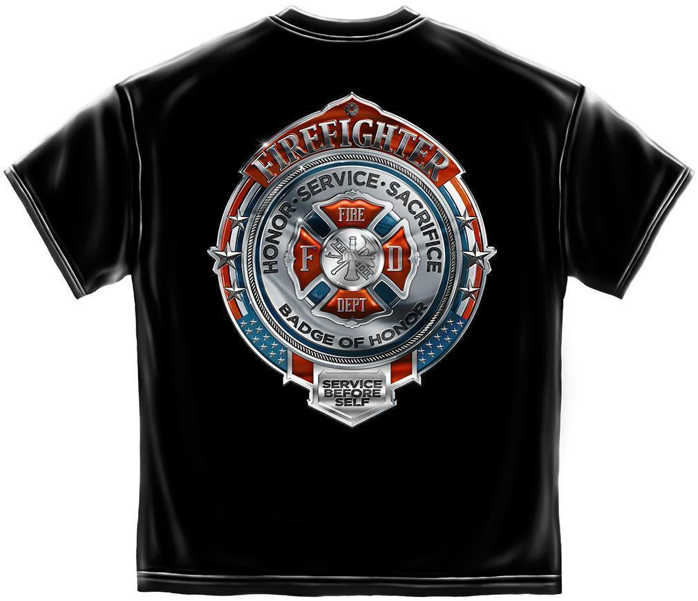 Erazor Bits T-Shirt - Fire Fighter - Honor Service Scarifice -Chrome Badge FireF