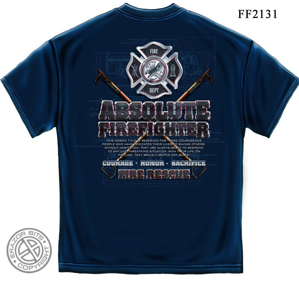Erazor Bits T-Shirt - Absolute Firefighter Shield Courage Honor Sacrifice Blue P