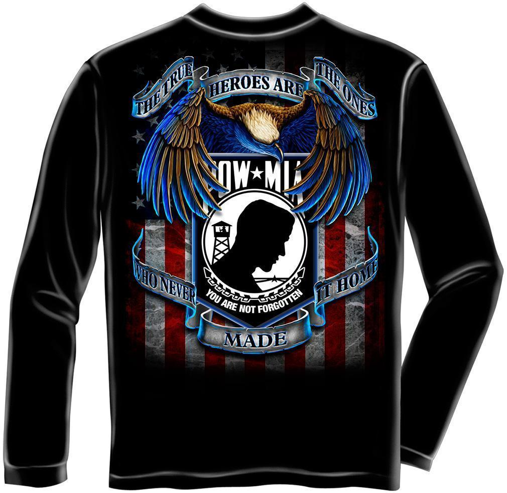 Erazor Bits Long Sleeve T-Shirt True Heroes POW MIA You Are Not Forgotten Americ