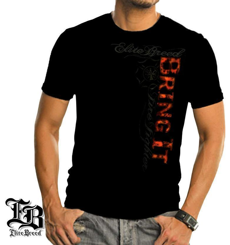 Erazor Bits T-Shirt - Elite Breed - Fire Fighter Bring it - Black