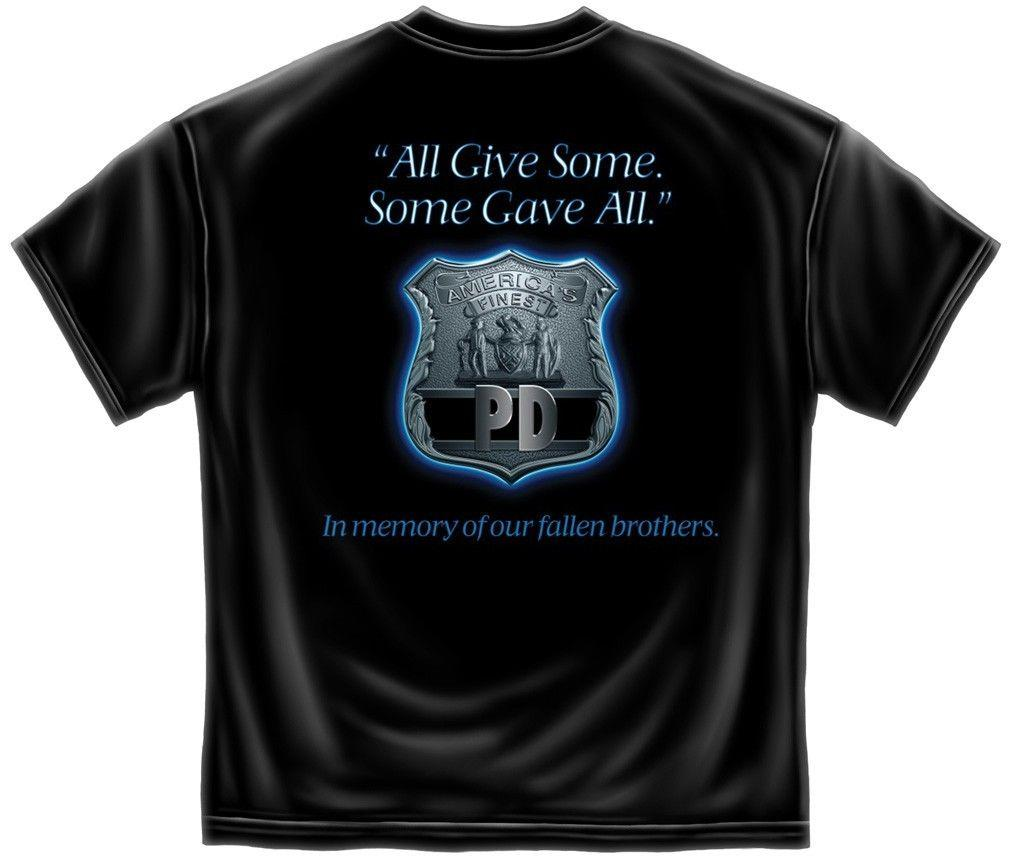 Erazor Bits T-Shirt - Law Enforcement - Police - America's Finest - All Give Som