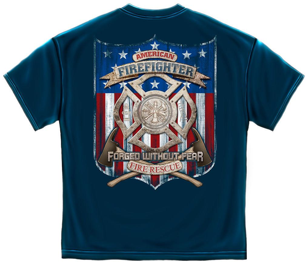 Erazor Bits T-Shirt- American  Fire Fighter - Forged without Fear Firefighter -