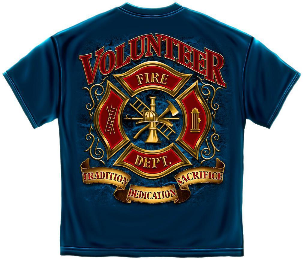 Erazor Bits T-Shirt - Fire Fighter - Volunteer - Tradition - Dedication - Sacrif