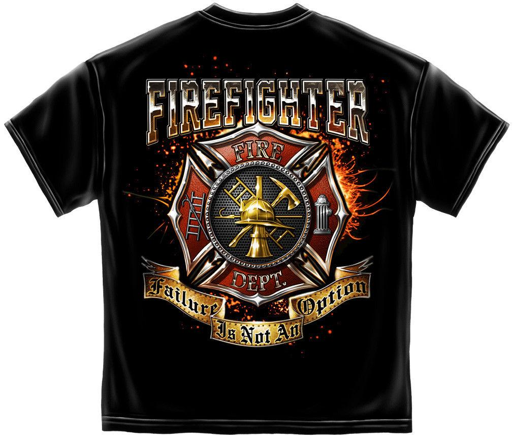 Erazor Bits T-Shirt Fire Fighters Failure Is Not An Option