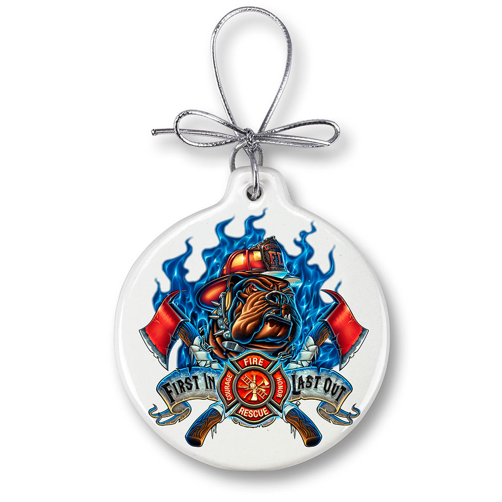 Firefighter First In Last Out Christmas Tree Ornaments
