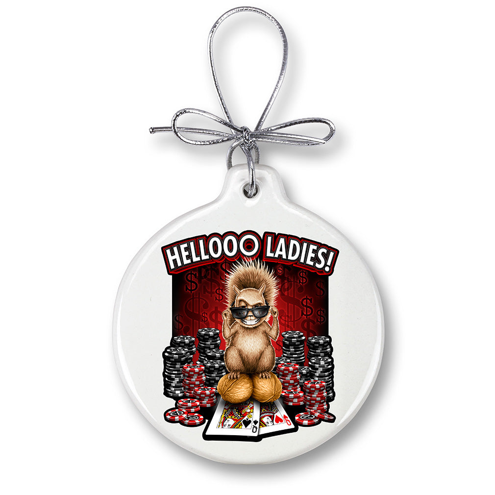 Hello Ladies Poker Christmas Tree Ornaments