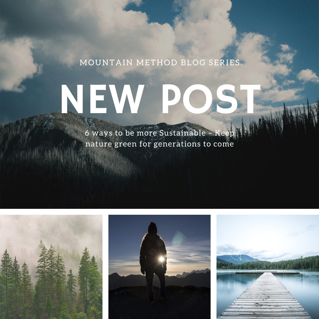 Mountain Method - Blog Post - Sustainability Mountain Steward
