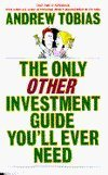 The Only Other Investment Guide You'll Ever Need