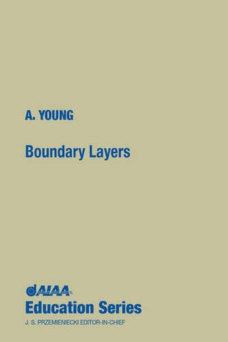 Boundary Layers (Aiaa Education Series)
