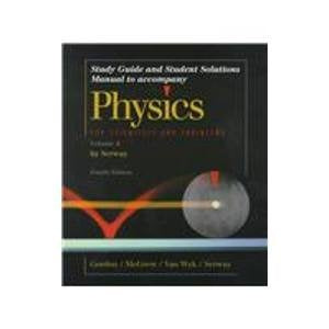 Physics for Scientists & Engineers: Study guide and Student Solutions Manual - Volume 2