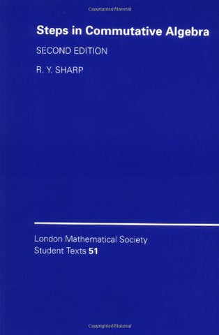 Steps in Commutative Algebra (London Mathematical Society Student Texts)