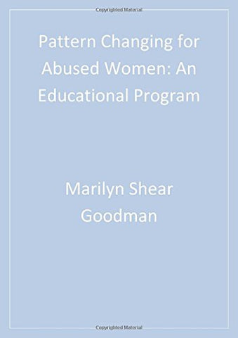 Pattern Changing For Abused Women: An Educational Program