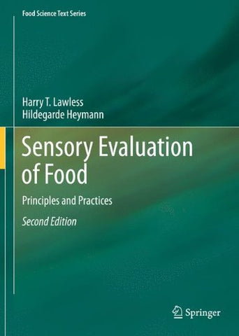 Sensory Evaluation of Food: Principles and Practices (Food Science Text Series)