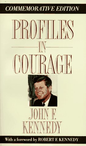 Profiles in Courage (Memorial Edition)
