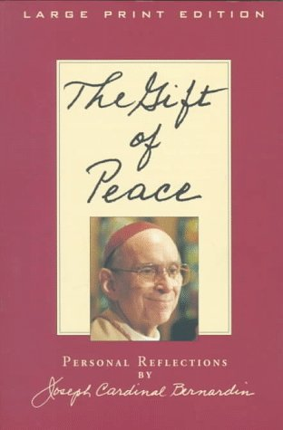 The Gift of Peace: Personal Reflections (Walker Large Print Books)