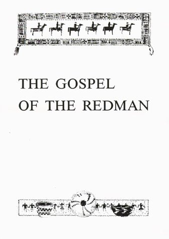 The Gospel of the Redman: A Way of Life