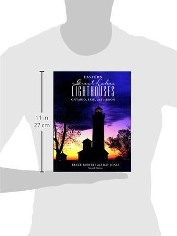 Eastern Great Lakes Lighthouses: Ontario, Erie, And Huron (Lighthouse Series)