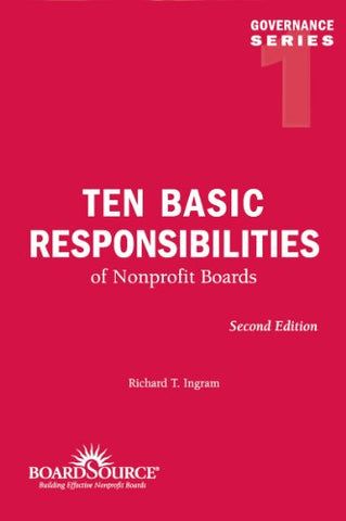 Ten Basic Responsibilities Of Nonprofit Boards (Governance)