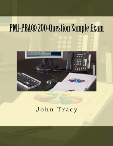 PMI-PBA 200-Question Sample Exam