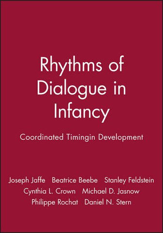Rhythms of Dialogue in Infancy: Coordinated Timingin Development