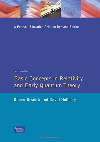 Basic Concepts In Relativity And Early Quantum Theory, Second Edition