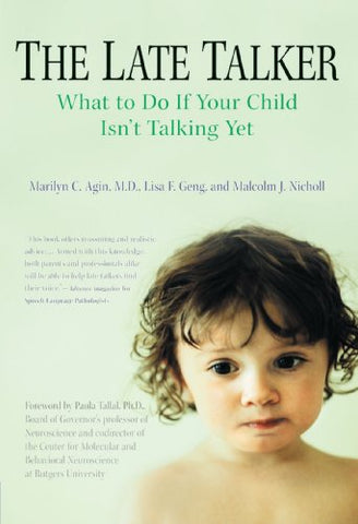 The Late Talker: What to Do If Your Child Isn't Talking Yet