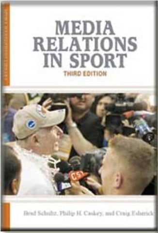 Media Relations in Sport (Sport Management Library)