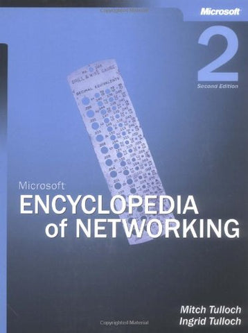 Microsoft Encyclopedia of Networking (2nd Edition)