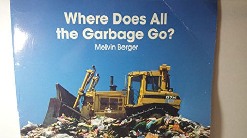 Where Does All the Garbage Go? (Macmillan Early Science Big Bks)