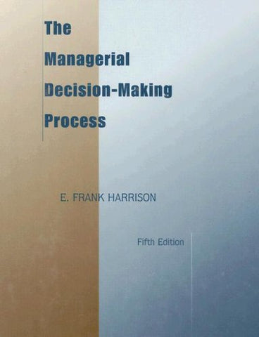 The Managerial Decision-Making Process