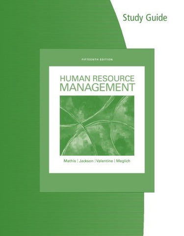 Study Guide For Mathis/Jackson/Valentine/Meglich'S Human Resource Management, 15Th