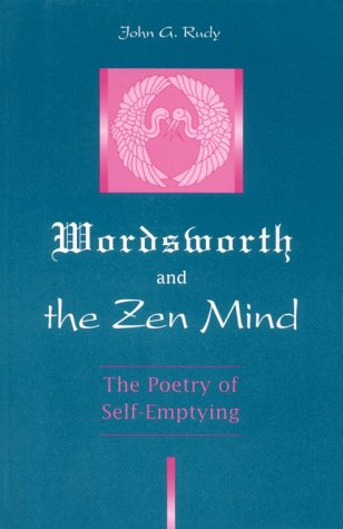 Wordsworth and Zen Mind: The Poetry of Self-Emptying