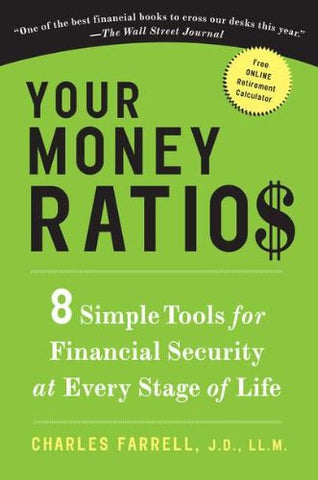 Your Money Ratios: 8 Simple Tools for Financial Security at Every Stage of Life