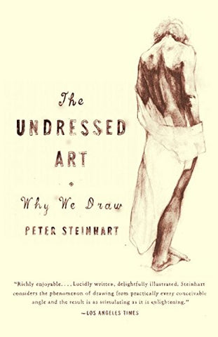 Undressed Art: Why We Draw