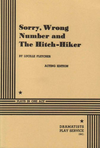 Sorry, Wrong Number and The Hitch-Hiker