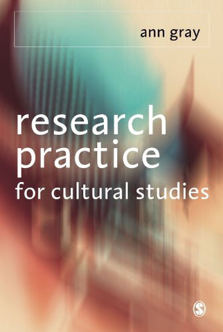 Research Practice for Cultural Studies: Ethnographic Methods and Lived Cultures