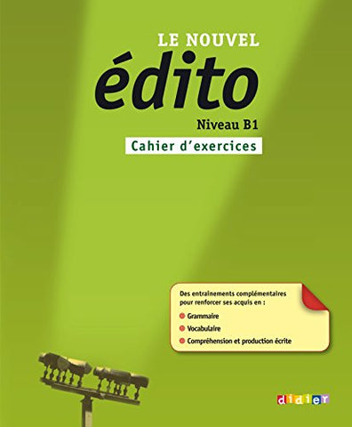 Nouvel Edito B1 Cahier D'Exercises (French Edition)