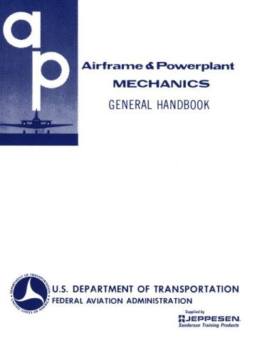 Airframe and Powerplant Mechanics General Handbook (Ea-Ac 65-9A)