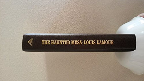The haunted mesa (The Louis L'Amour collection)