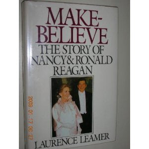 Make-Believe: The Story of Nancy and Ronald Reagan
